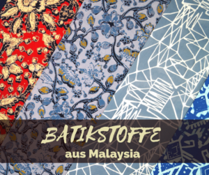 Batikstoffe aus Malaysia